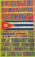 "(OSPAAAL) ""Solidarity with Cuba, 26 of July,"" N.D. Offset print. 21.5 x 13 inches."