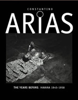 Center for Cuban Studies Presents Constantino Arias, The Years Before: Havana 1945‐1958