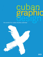 2013 Cuban Graphic Design Calendar