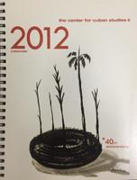 2012 Center For Cuban Studies 40th Anniversary Calendar