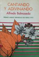 """Dario Mora (cover and illustrations) Alfredo Balmaseda (author) """"Cantando y adivinando"""" 1973."""