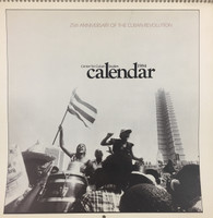 1984 Center For Cuban Studies Calendar for the 25th anniversary of the Cuban Revolution. SOLD OUT!