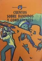 """Regulo Cabrera (Cover) Alberto Batista Reyes (Author) """"Cuentos sobre bandidos y combatientes,""""  1983."""
