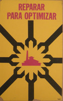 "Unsigned, ""Reparar para optimizar,"" 1976. Silk screen, OR.  30"" X 20"""