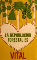"""Trutie, """"La Repoblacion Foretal es Vital,"""" 1987. Silkscreen,  27"""" X 17."""""""