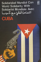 "Rafael Enriquez, OSPAAAL. ""World solidarity with Cuba,"" N.D. Offset print. 29.5 x 20 inches."