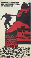 """Artist Unknown (OR) """"Primera derrota del imperialismo en America,"""" N.D. Offste print"""