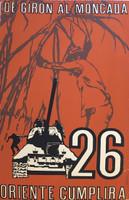 """COR PCC OTE. """"De Giron al Moncada,"""" N.D. Silkscreen print. 28.5 x 18.25 inches."""