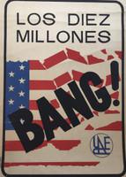 "Cortaje, UNEAC. ""Los Diez millones,"" N.D. Silkscreen. 28 x 20 inches."