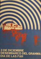 """Clary Fausto (DOR del CC PCC) """"2 des Diciembre desembarco del Granma dia de las FAR,"""" 1974. Offset print.  28 x 19.5 inches."""