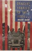 "Artist Unknown ""Danger! Yankees on the loose. May day."" N.D. Offset print.  28 x 18.5 inches."