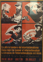 "OSPAAAL. ""Raise high the banner of internationalism,"" N.D. Silkscreen print."