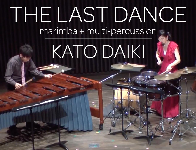 THE LAST DANCE by Kato Daiki