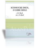 SchmüŸcke Dich, O Liebe Seele (J.S. Bach)