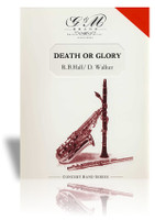 Death or Glory (R.B. Hall)