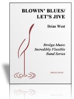 Blowin' Blues/Let's Jive