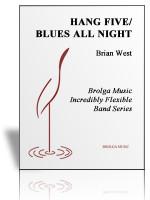 Hang Five/Blues All Night