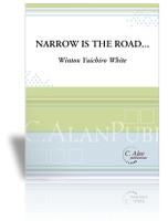 Narrow is the Road...