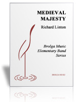 Medieval Majesty (Band Gr. 1.5)