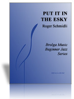 Put It in the Esky (Jazz Ens Gr. 1.5)