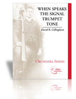 When Speaks the Signal-Trumpet Tone (orchestra version)