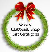 Give a WubbersU Shop Gift Certifcate!