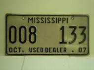 2007 MISSISSIPPI Used Auto Dealer License Plate 009 133