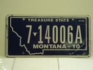 2010 MONTANA Treasure State License Plate 7 14006A