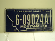 2010 MONTANA Treasure State License Plate 6 09024A