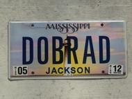 2012 MISSISSIPPI Vanity License Plate DOBRAD