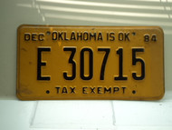 1984 OKLAHOMA is ok TAX EXEMPT License Plate E 30715