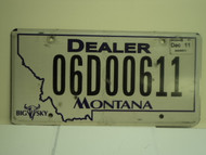 2011 MONTANA Dealer Big Sky License Plate 06D00611