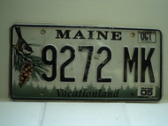 2005 MAINE Vacationland License Plate 9272 MK