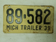 1939 Michigan Trailer License Plate 89-582