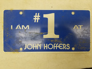 I am #1 at John Hoffers Booster License Plate