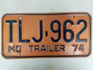 1974 Missouri Trailer License Plate TLJ-962