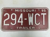 1995 Missouri Trailer License Plate 294-WCT
