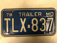 1978 MISSOURI Trailer License Plate TLX-837