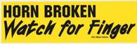 Horn Broken Watch for Finger Windshield Bumper Sticker