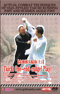 Actual Combat Techniques of Old-styled Taichi Rushing Fist and Sudden Agile Fist-Taichi One-end-cudgel Play (I) (WT5Q)