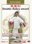 Sha Guozheng, Xingyi Bagua series-Double fishes sword (WMDM)