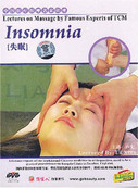 Insomnia (Lectures on Massage by Famous Experts of TCM) - (WK29)