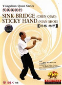 Sink Bridge - Sticky Hand - Yongchun Quan Series - (WM27)