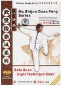 Bafa Quan( Eight Technique Quan) - Wu Shijun Quan Feng Series - (WM2W)