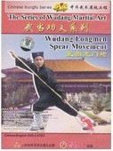 Wudang Longmen Spear Movement ??? The Series of Wudang Martial Art - (WM3G)