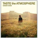 Eason Chan - Taste the Atmosphere - (WWX3)
