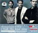 Michael Learns To Rock: I Walk This Road Alone - (WYHE)