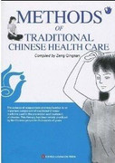 Methods of Traditional Chinese Health Care - (WH0C)