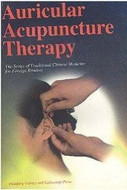 Auricular Acupuncture Therapy - The Series of Traditional Chinese Medicine for Foreign Readers - (WH0E)