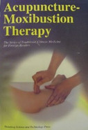 Acupuncture-moxinustion Therapy (Series of Traditional Chinese Medicine for Foreign Readers) - (WH1J)